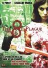 The 8th Plague - Das Böse lauert überall!