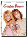 Groupies Forever -Goldie Hawn,  Susan Sarandon,Geoffrey Rush