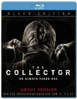 The Collector - He always takes one  - Black Edition - Uncut
