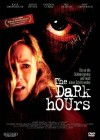 The Dark Hours - DVD - NEU