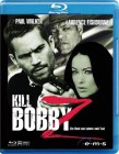 Kill Bobby Z - Paul Walker