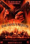 The Devils Rejects - Directors Cut - Rob Zombie, Sid Haig