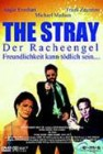 The Stray - Der Racheengel (19398)