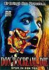 Don't Scream... Die Spur in den Tod