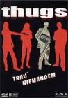 Thugs -- DVD