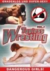 Topless Wrestling - Vol. 1 - Dangerous Girls! - DVD - NEU