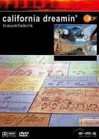 California Dreamin - Traumfabrik