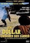 Ein Dollar zwischen den Zähnen           (Tony Anthony)
