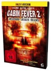 Cabin Fever 2 - Spring Fever - Uncut Version