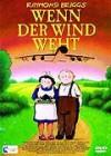 Wenn der Wind weht - Trickfilm  DVD/NEU/OVP
