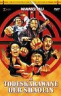 Die Todeskarawane der Shaolin - X-Rated große Hartbox