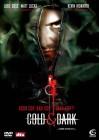 Cold & Dark FSK18 DVD