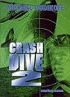 Crash Dive 2
