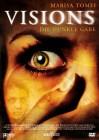 Visions - Die dunkle Gabe ( Neu )