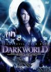 Dark World - Bekämpfe das Böse mit dem Bösen