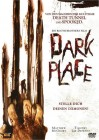 Dark Place - Stelle Dich Deinen Dämonen! - Uncut
