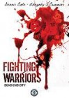 Fighting Warriors - Dead End City