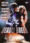Deadly Breed - OVP!