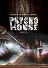 Psycho House Kolobos