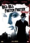 Kill Kill Faster Faster - Gil Bellows, Lisa Ray - DVD