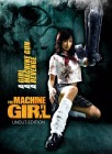 Machine Girl (Dragon Limited Uncut Digipack Edition)