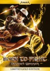 Born to Fight - Limited Gold Editon - Martial Arts Fantasy