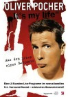 Oliver Pocher - Its My Life - Aus dem Leben eines B-Promis